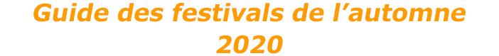 Guide des festivals de l'automne 2020