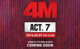 <strong>4Minute Confirms Comeback with ′Act. 7′ on February 1</strong>