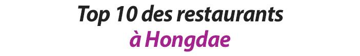 Top 10 des restaurants à Hongdae