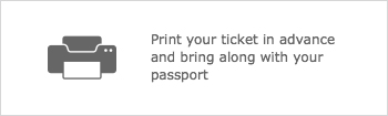 Print your ticket in advance and bring along with your passport