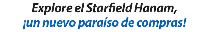 Explore el Starfield Hanam, ¡un nuevo paraíso de compras!