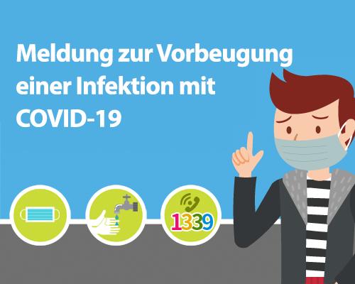 Meldung zur Vorbeugung einer Infektion mit COVID-19