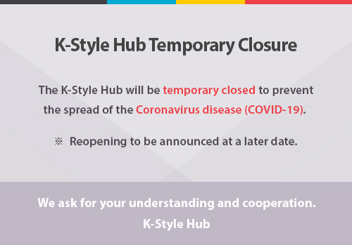 K-Style Hub Temporary Closure