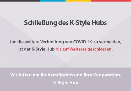 Schließung des K-Style Hubs