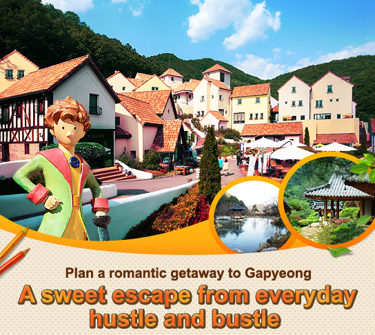 Plan a romantic getaway to Gapyeong  A sweet escape from everyday hustle and bustle