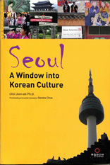 Seoul, A Window into Korean Culture