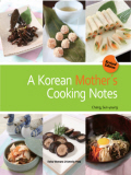 Title : A Korean Mother's Cooking Notes (Revised Edition)