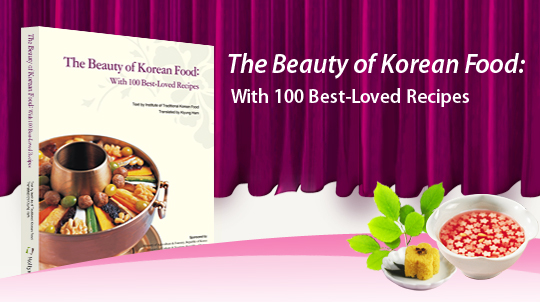 the beauty of korea food;with 100 best-loved recipes