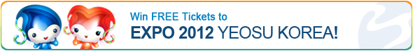 Win FREE Tickets to EXPO 2012 YEOSU KOREA!