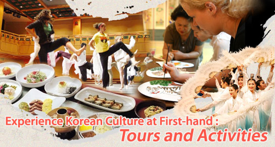 Experience Korean Culture at First-hand: Tours and Activities