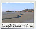"Jeungdo Island in Sinan – ""Where Time Has Stood Still"""