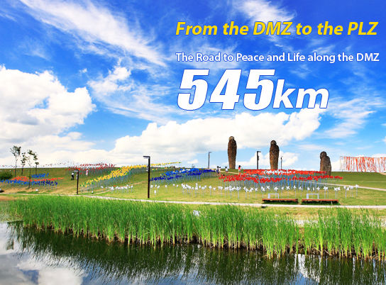 From the DMZ to the PLZ! The Road to Peace and Life along the DMZ, 545km