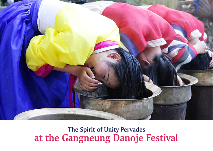 The Spirit of Unity Pervades at the Gangneung Danoje Festival