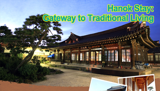 Hanok Stay: Gateway to Traditional Living