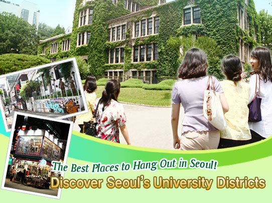 The Best Places to Hang Out in Seoul!-Discover Seoul's University