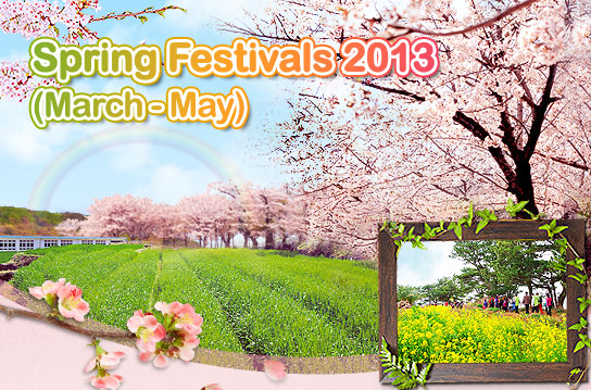 Spring Festivals 2013 March - May