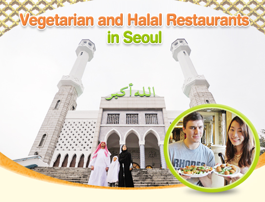Vegetarian and Halal Restaurants in Seoul