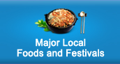 Major Local Food and Festivals