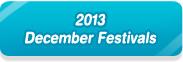 2013 December Festivals
