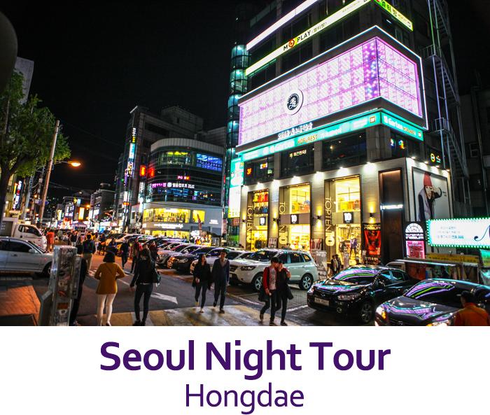 Seoul Night Tour - Hongdae