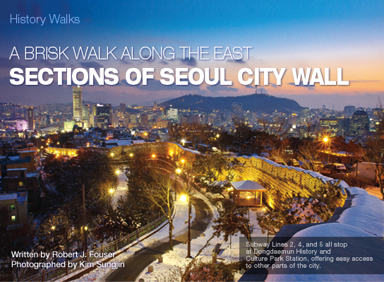 A BRISK WALK ALONG THE EAST SECTIONS OF SEOUL CITY WALL