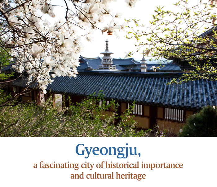 Gyeongju, a fascinating city of historical importance and cultural heritage
