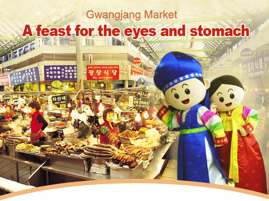 Gwangjang Market:A feast for the eyes and stomach