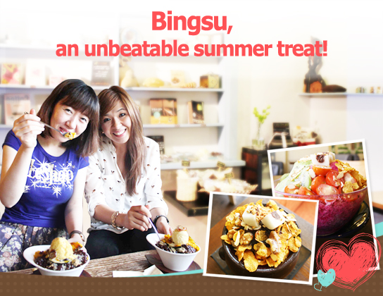 Bingsu, an unbeatable summer treat!