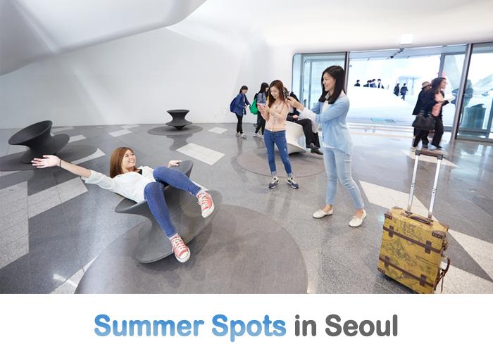 Summer Spots in Seoul