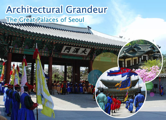 Architectural Grandeur ? The Great Palaces of Seoul