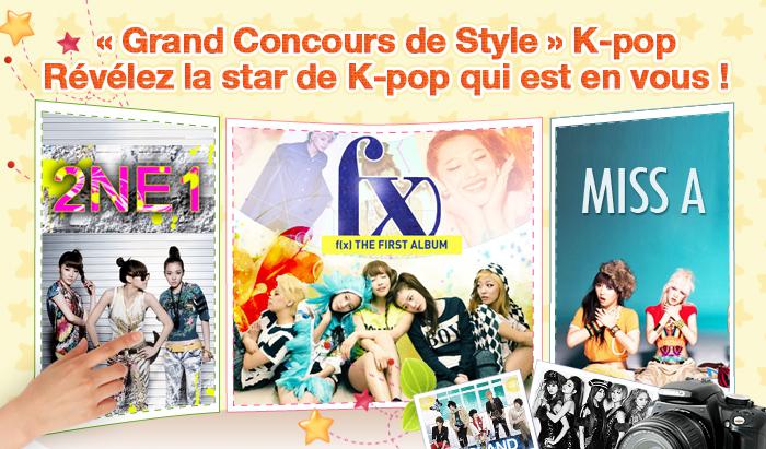 « Grand Concours de Style » K-pop Révélez la star de K-pop qui est en vous !
