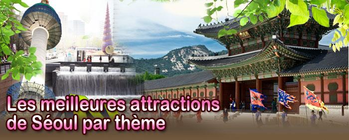 Les Meilleures attractions de Séoul par thème