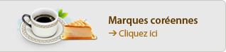Marques coréennes → Cliquez ici