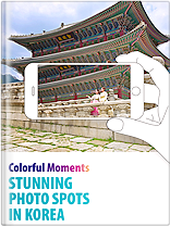 Colorful Moments Stunning Photo Spots in Korea