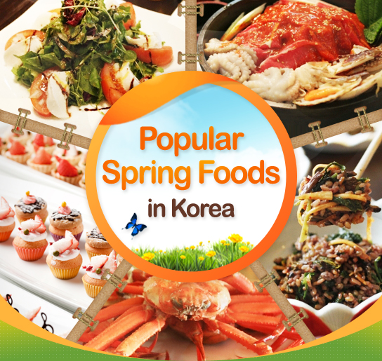 Popular Spring Foods in Korea