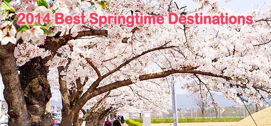 2014 Best Springtime Destinations