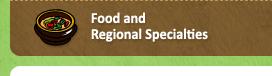 Food and Regional Specialties