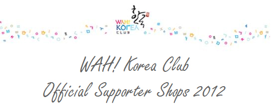 WAH! Korea Club Official Supporter Shops 2012