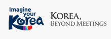 Imagine your Korea - Korea, Beyond Meetings