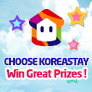 Choose Koreastay  Win Great Prizes !
