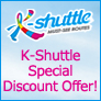 K-Shuttle Special Discount Offer!