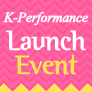 K-Performance Launch Event