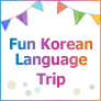 Fun Korean Language Trip
