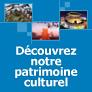 Découvrez notre patrimoine culturel