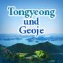 Tongyeong und Geoje