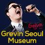Réduction Musée Grévin de Séoul