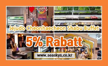 jejudo Cheonhaecheon Shabu Buffet 5percent Rabatt